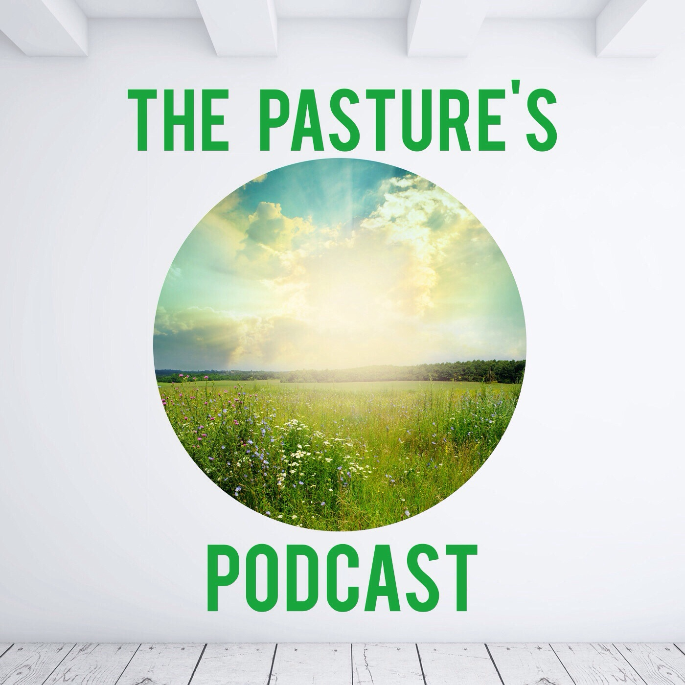 The Pasture's Podcast